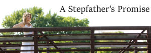 A Stepfather's Promise